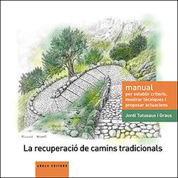 978-84-94545-50-4: La recuperació de camins tradicionals