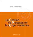 978-84-15248-42-2: La Gestión de Procesos en las Organizaciones